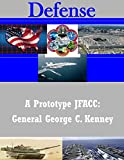 img - for A Prototype JFACC: General George C. Kenney (Defense) book / textbook / text book