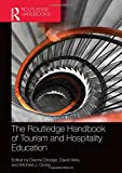 img - for The Routledge Handbook of Tourism and Hospitality Education (F. Scott Fitzgerald Manuscripts) book / textbook / text book