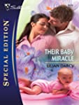 Their Baby Miracle (Silhouette Specia...