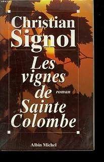 Les vignes de Sainte-Colombe [01]