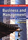 Business and Management for the IB Diploma: Study Guide (Ib Study Guides)