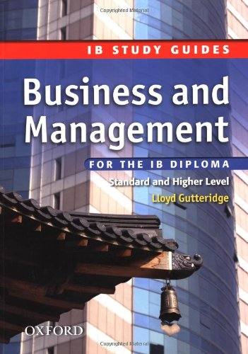 IB Study Guide: Business & Management: For the IB Diploma (Ib Study Guides)