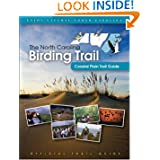 The North Carolina Birding Trail: Coastal Plain Trail Guide by North Carolina Birding Trail