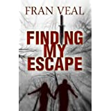 Finding My Escape (Finding My Escape Series) ~ Fran Veal