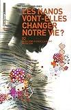echange, troc Louis Laurent, Patrick Philipon - Nanotechnologies, les nanos vont-elles changer notre vie ? : 82 Questions à Louis Laurent Physicien