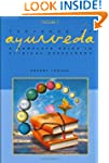 Textbook of Ayurveda: A Complete Guid...