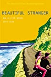 The A-List #9: Beautiful Stranger: An A-List novel (0316113522) by Dean, Zoey