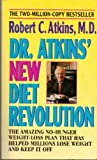 Dr. Atkins' New Diet Revolution Robert Atkins