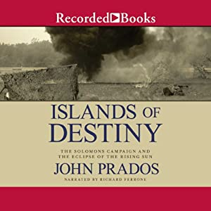 Islands of Destiny | [John Prados]