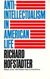 Image of Anti-Intellectualism in American Life (Vintage)
