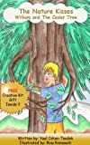 childrens book: William and the cedar tree (The Nature childrens bookes collection)