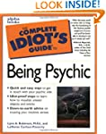 Complete Idiot's Guide to Being a Psy...