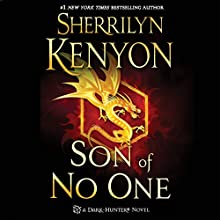 Son of No One: Dark-Hunter, Book 23 (       UNABRIDGED) by Sherrilyn Kenyon Narrated by Holter Graham