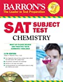 Barron's SAT Subject Test Chemistry with CD-ROM, 11th Edition