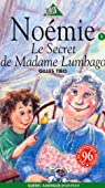 No�mie, tome 1 : Le secret de Madame Lumbago