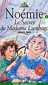 No�mie, tome 1 : Le secret de Madame Lumbago par Tibo