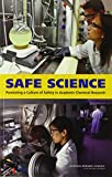 img - for Safe Science:: Promoting a Culture of Safety in Academic Chemical Research book / textbook / text book