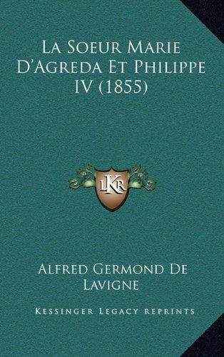 La Soeur Marie D'Agreda Et Philippe IV (1855)