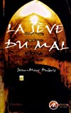 img - for La Seve du Mal (French Edition) book / textbook / text book