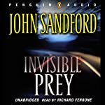 Invisible Prey (       ABRIDGED) by John Sandford Narrated by Richard Ferrone