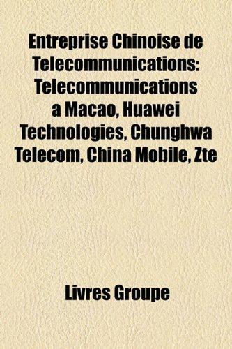 entreprise-chinoise-de-tlcommunications-tlcommunications-macao-huawei-technologies-chunghwa-telecom-