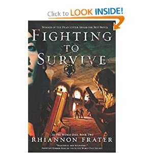 Fighting to Survive (As the World Dies, Book Two) by Rhiannon Frater