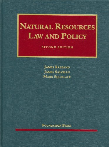 Rasband, Salzman and Squillace's Natural Resources Law...
