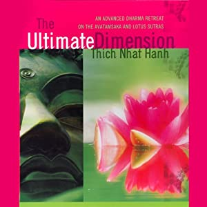 The Ultimate Dimension | [Thich Nhat Hanh]