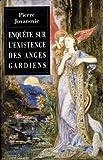 img - for Enqu te sur l'existence des anges gardiens book / textbook / text book