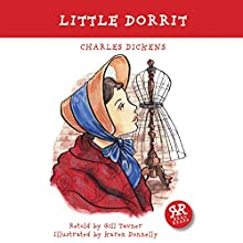 Little Dorrit (       ABRIDGED) by Charles Dickens Narrated by Graham Bill