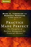 img - for Practice Made Perfect: The Discipline of Business Management for Financial Advisers (Bloomberg Professional) book / textbook / text book