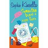 Samantha, bonne � rien fairepar Sophie KINSELLA