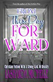 From This Day Forward (Let No Man Put Asunder Book 3)