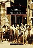 German Pittsburgh (PA) (Images of America)