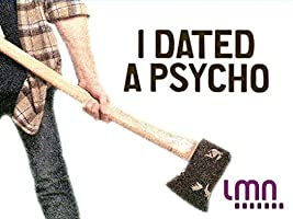 I Dated A Psycho Season 1 [HD]