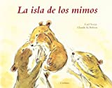 img - for La isla de los mimos (Spanish Edition) book / textbook / text book