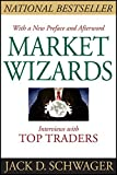 Market Wizards, Updated: Interviews With Top Traders