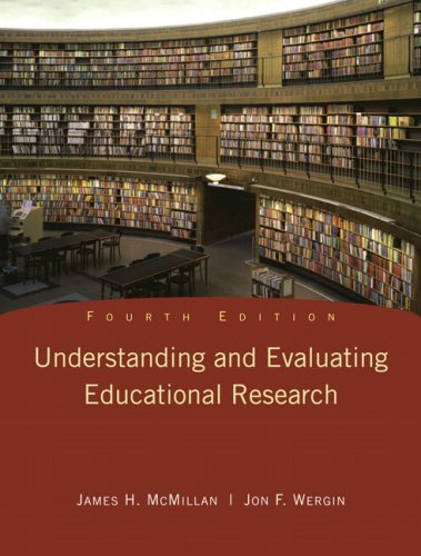 Understanding and Evaluating Educational Research (4th...