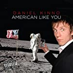 American Like You | Daniel Kinno