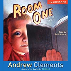 Room One: A Mystery or Two | [Andrew Clements]