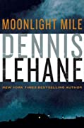 Moonlight Mile (Kenzie and Gennaro) by Dennis Lehane cover image