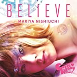 BELIEVE(スマプラ対応)(★CUTIE HONEY -TEARS-盤★)