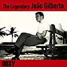 The Legendary Jo�o Gilberto (Doxy Collection)