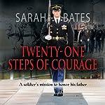 Twenty-One Steps of Courage | Sarah Bates