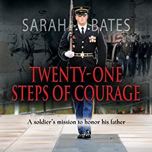 Twenty-One Steps of Courage | [Sarah Bates]