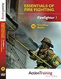 Essentials of Fire Fighting: Fire Hose Basics, Firefighter Training DVD
