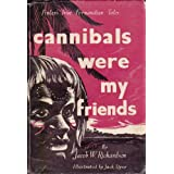 Cannibals Were My Friends - Finlay's True Fernandian Talesby Jacob W. Richardson