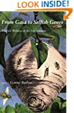 From Gaia to Selfish Genes: Selected Writings in the Life Sciences