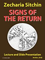Zecharia Sitchin - Signs of the Return