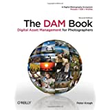 The DAM Book: Digital Asset Management for Photographers ~ Peter Krogh